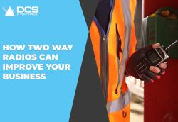 How Two Way Radios Can Improve Your Business
