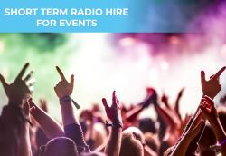 Short Term Radio Hire for Events