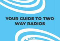 Your Guide to Two Way Radios