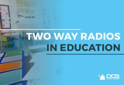 Why Hire 2 Way Radios for the Education Sector?