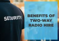 Benefits of Two-Way Radio Hire